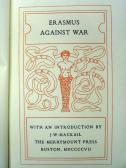 1907.  Erasmus Against War. a 008